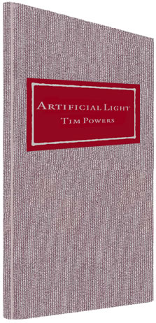 artificial light by Tim Power Hardbound numbered edition